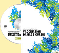 DVD - Smits T. -  Vaccination Damage Cured