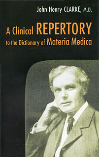 Clarke J.H. - A Clinical Repertory to the Dictionary of Materia Medica